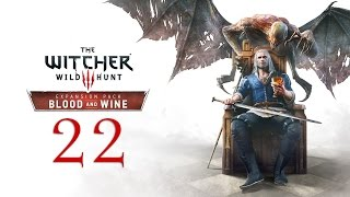 WITCHER 3: Blood and Wine #22 : Don