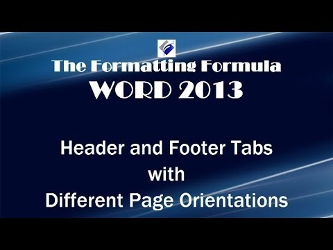 Word 2013 Header and Footer Tabs with Different Page Orientations