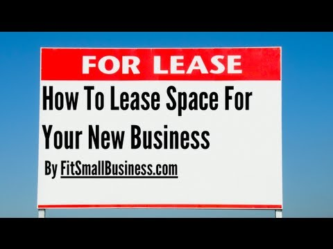 Commercial Real Estate: How To Lease Space For Your New Business