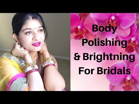 Body polishing in Hindi at home | Get healthy, bright & glowing skin | BODY BRIGHTENING | AVNI