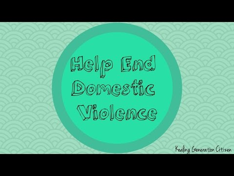 Help End Domestic Violence and Abuse- Kealing Generation Citizen