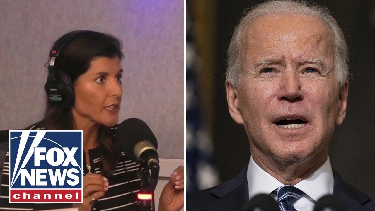 Nikki Haley blasts Biden: We look like we don't know what we're doing   Brian Kilmeade Show