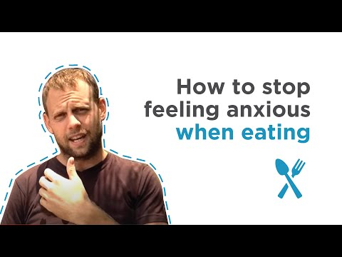 How to stop feeling anxious when eating