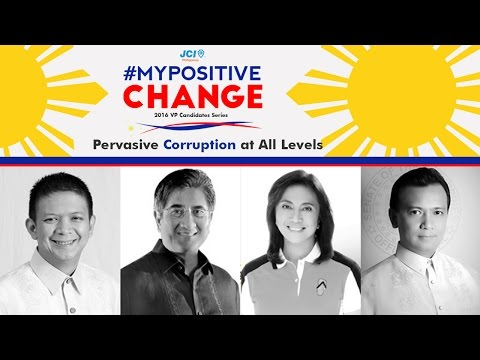Corruption at All Levels: VP Candidates #MyPositiveChange Solutions (JCI Philippines) 7/10