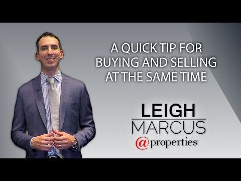 Chicago Real Estate Agent: A Quick Tip for Buying and Selling at the Same Time