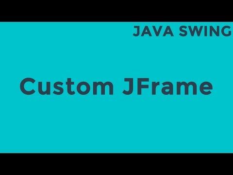 Java Custom jFrame