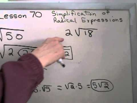 Symplifying Radical Expressions (267)  or Lesson 70