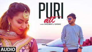 Puri Att (Full Audio Song) Goldboy Ft. Sanaa | AR Deep | Latest Punjabi Songs 2019