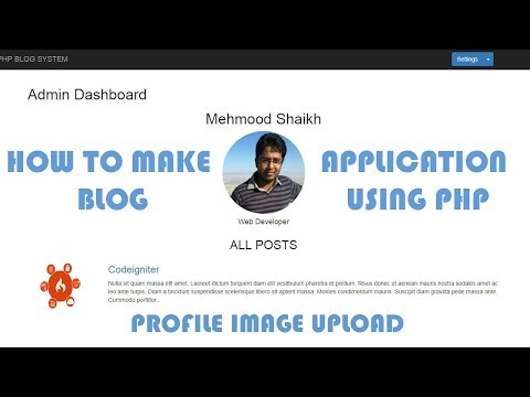 PHP BLOG Application - Uploading Profile Picture Part-6