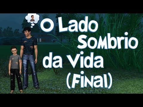The Sims 3 - O Lado Sombrio da Vida (Episódio Final )