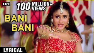 Bani Bani Lyrical   Main Prem Ki Deewani Hoon   Kareena, Abhishek, Hrithik   Anu Malik