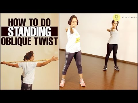 Standing OBLIQUE TWIST Exercise | How To Lose Love Handles