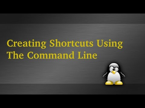 Creating Shortcuts In Linux Using The Command Line