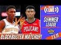 Knicks Vs Pelicans Summer League Matchup Snippet Zion Williamson Vs RJ Barrett