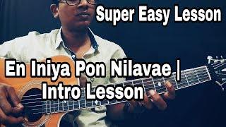 En Iniya Pon Nilavae Easiest Version | Intro Lesson | Isaac Thayil | Ilayaraja | Moodu Pani | Guitar