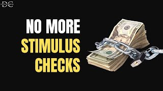 No More Stimulus Checks?