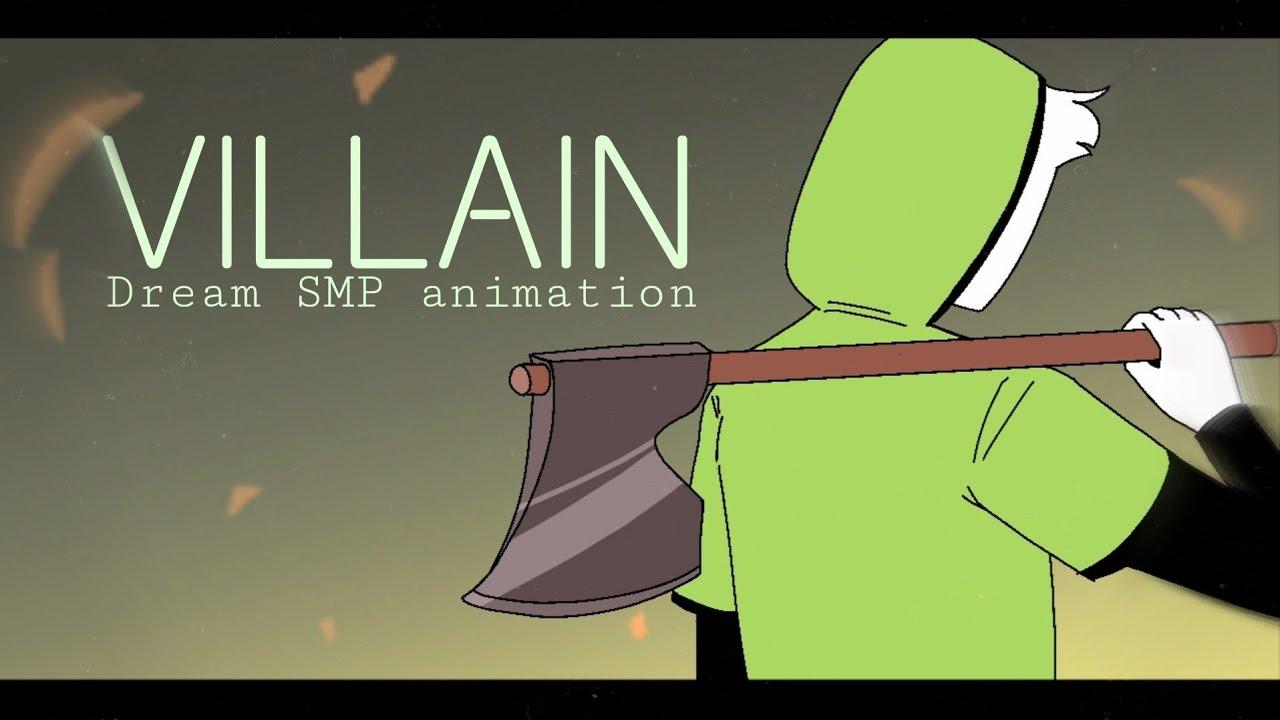 VILLAIN || DREAM SMP ANIMATION