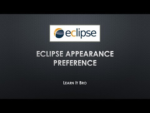 Changing Eclipse Appearance