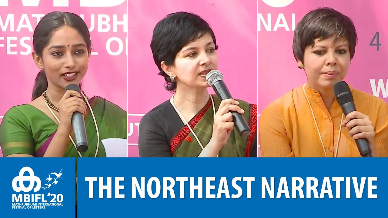 The Northeast Narrative - Jahnavi Barua, Janice Pariat, Parvathy Salil | MBIFL 2020