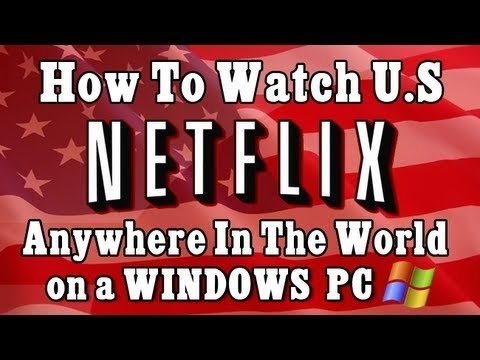 How to get American Netflix for FREE ! PC