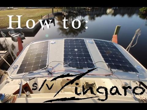 How-to: Install solar panels on your sailboat | Sailing Zingaro