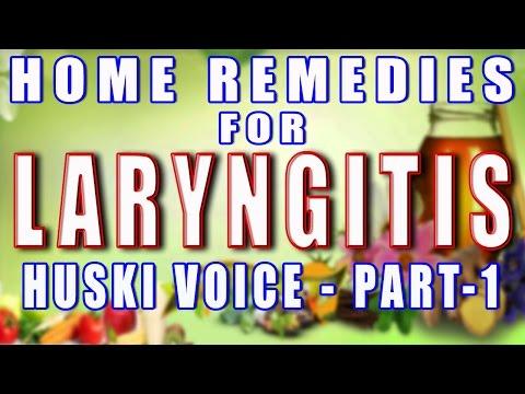Home Remedies for Laryngitis - Part 1 II कर्कश / बैठे गले का घरेलू उपचार - भाग 1 II