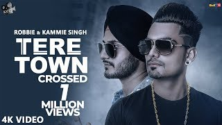 Tere Town - Robbie & Kammie Singh | Snappy | Latest Punjabi Songs 2018 | Kytes Media