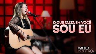 Marília Mendonça - O Que Falta Em Você Sou Eu - Vídeo Oficial do DVD
