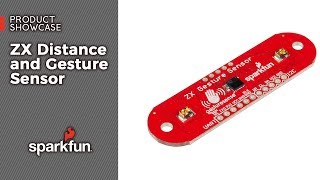 Product Showcase: ZX Distance and Gesture Sensor