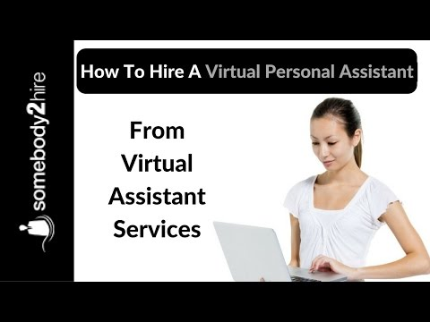 How to hire a virtual personal assistant from virtual assistant services ✔