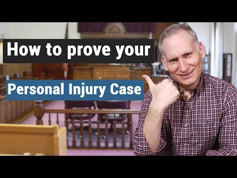 How to prove your personal injury case