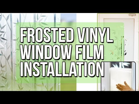 How to apply Decorative Frosted Vinyl Window Film for Glass Door - Frosted / Etched Glass Film
