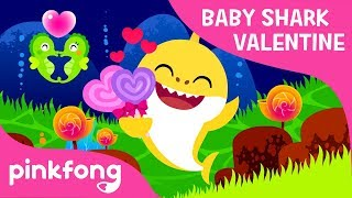 Valentine's Day Sharks❤️ | Baby Shark Valentine | Best Kids Songs | Pinkfong Songs for Children