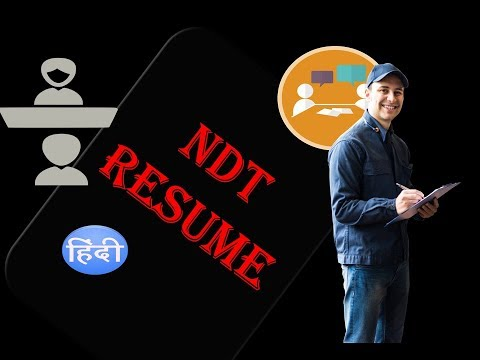How to write a Resume for NDT Technician , Resume for NDT engineer