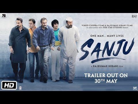 Sanju | Trailer Out On 30th May | Ranbir Kapoor | Rajkumar Hirani