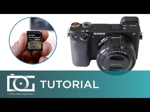 SONY ALPHA A6300 TUTORIAL | What Memory Cards Can Be Used With SONY A6300