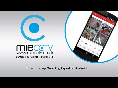 How to setup Guarding Expert / NVMS7000 / IVMS-4500 on Android
