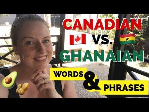 Canadian 🇨🇦 VS Ghanaian 🇬🇭 Words & Phrases