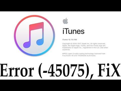 FIX, iTunes Error  -45075