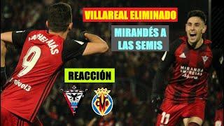Reacción Hincha Neutral Mirandés vs Villareal (4-2) | COPA DEL REY