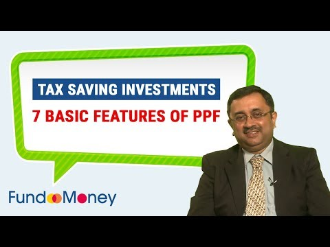 Tax Saving Investments, 7 Basic Features Of PPF