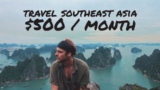 Download How to Travel Southeast Asia on $500 / Month Video