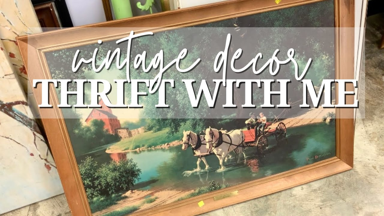 GOODWILL THRIFT WITH ME & HAUL! | Vintage Farmhouse, Cottage Decor!