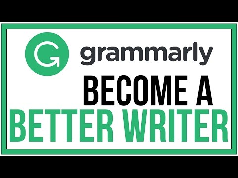 Powerful Online Grammar and Spell Checker Grammarly - Become A Better Writer NOW