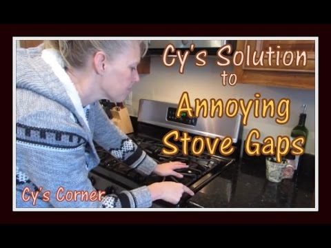 Cy's Solution to Annoying Stove Gaps
