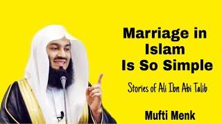 Mufti Menk - Marriage in Islam is so simple (Ali Abi-Talib RA)