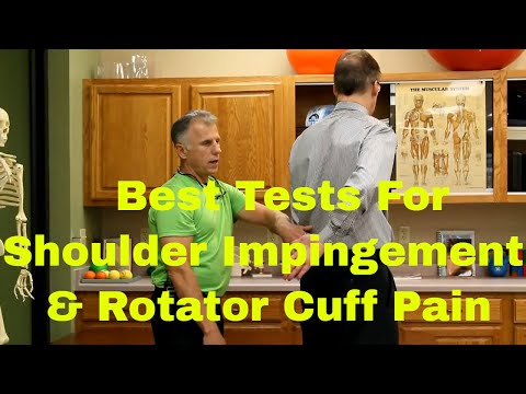 Best Tests to Diagnose Shoulder Impingement & Rotator Cuff Pain.