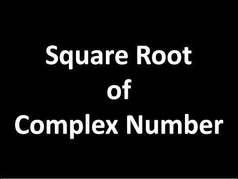 How to Find Square Root of Complex Number (Hindi)  Part-1
