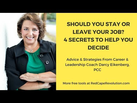 Should You Stay or Leave Your Job? Secrets to Help You Decide