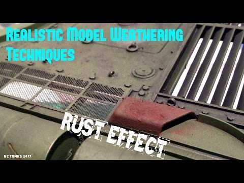 Realistic Model Weathering Techniques - Rust Effect Tutorial